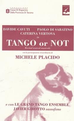 Tango or Not Michele Placido a teramo aprile 2008
